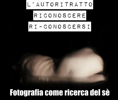 Workshop di Autoritratto_ Fotografia Introspettiva